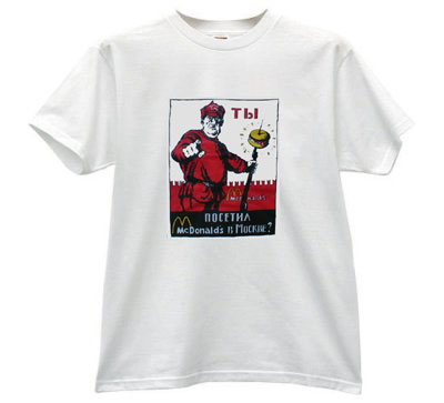 Visited McDonald's in Moscow? T-Shirt